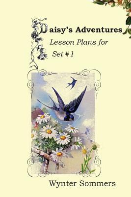 Daisy's Adventures Lesson Plans for Set #1: Daisy's Adventures Set #1, LESSON PLANS Cover Image