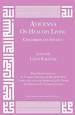 Avicenna on Healthy Living: Childbirth and Infancy (Canon of Medicine #11) Cover Image