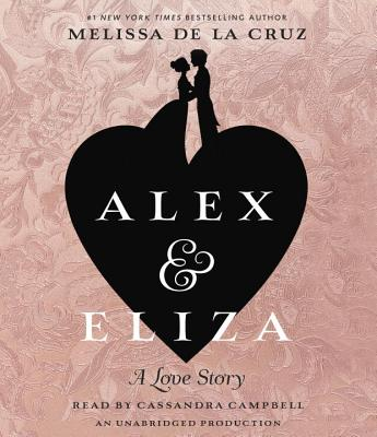 Alex and Eliza: A Love Story: The Alex & Eliza Trilogy Cover Image