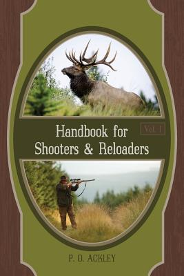 Handbook for Shooters and Reloaders (Volume 1) Cover Image