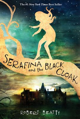 Serafina and the Black Cloak (The Serafina Series Book 1) Cover Image