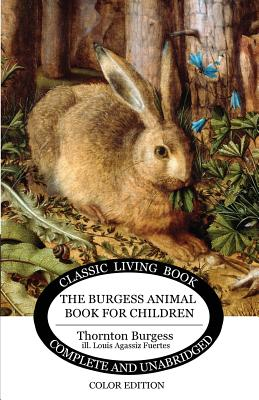 The Burgess Animal Book for Children - Color Edition Cover Image