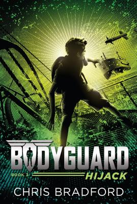 Bodyguard: Hijack (Book 3) Cover Image