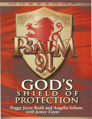 Psalm 91 Workbook: God's Shield of Protection (Study Guide) (Study Guide) Cover Image