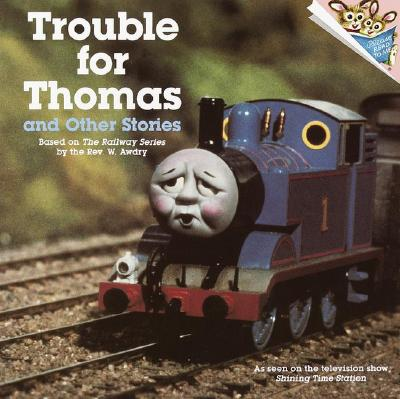 Trouble for Thomas and Other Stories (Thomas & Friends) Cover