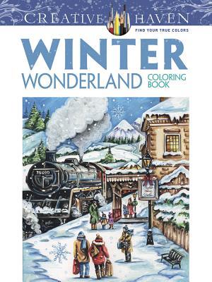 Creative Haven Winter Wonderland Coloring Book (Creative Haven Coloring Books) Cover Image