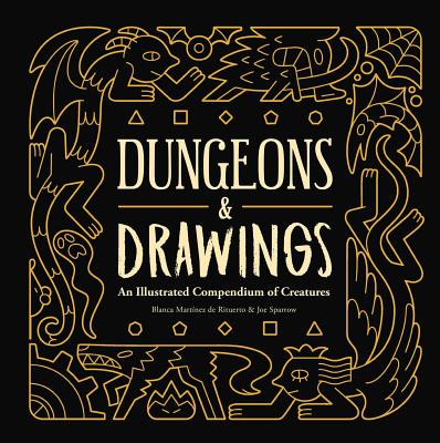 Dungeons and Drawings: An Illustrated Compendium of Creatures Cover Image