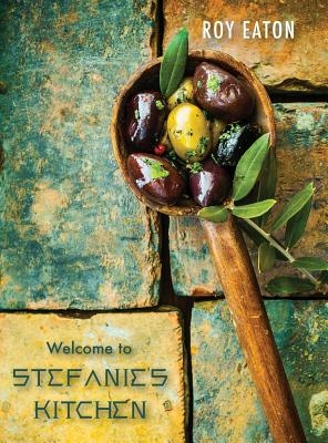 Welcome to Stefanie's Kitchen Cover Image