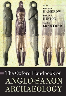 The Oxford Handbook of Anglo-Saxon Archaeology Cover Image