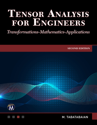 Tensor Analysis for Engineers: Transformations - Mathematics - Applications Cover Image