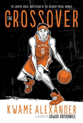 The Crossover (Graphic Novel) (The Crossover Series) Cover Image