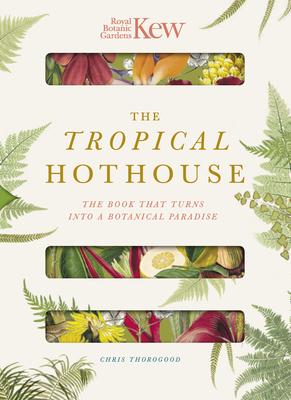Royal Botanic Gardens Kew - The Tropical Hothouse Cover Image