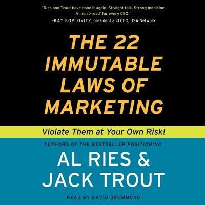 The 22 Immutable Laws of Marketing Lib/E: Violate Them at Your Own Risk! Cover Image