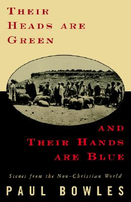 Their Heads Are Green Their Hands Are Blue Cover Image