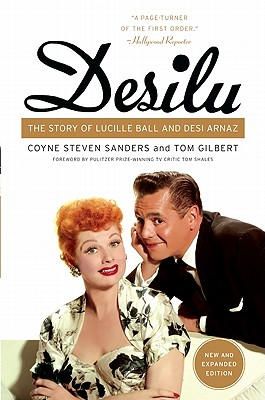 Desilu: The Story of Lucille Ball and Desi Arnaz Cover Image