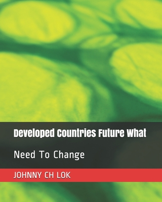 Developed Countries Future What: Need To Change Cover Image