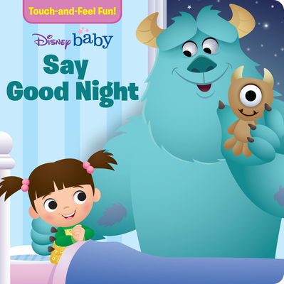 Disney Baby Say Good Night (A Touch-and-feel Book) Cover Image