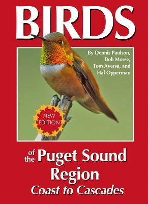 Birds of the Puget Sound Region - Coast to Cascades Cover Image