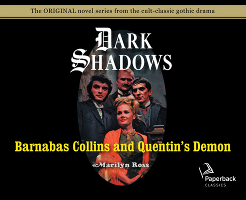 Barnabas Collins and Quentin's Demon (Library Edition) (Dark Shadows #14) Cover Image