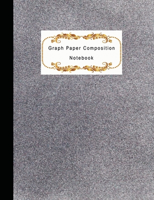 Graph Paper Composition Notebook: Quad Ruled graph 4x4 Quadrille Paper - Coordinate paper - grid paper - squared paper - math paper - Graph Paper Cover Image