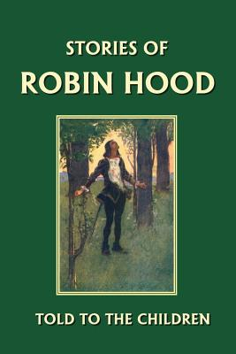 Stories of Robin Hood Told to the Children Cover