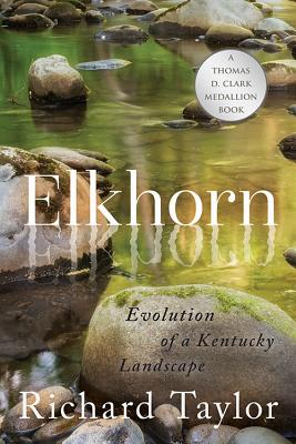 Elkhorn: Evolution of a Kentucky Landscape Cover Image