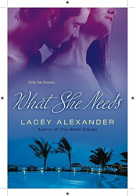 What She Needs Cover Image