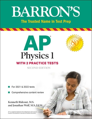 AP Physics 1: With 2 Practice Tests (Barron's Test Prep) Cover Image