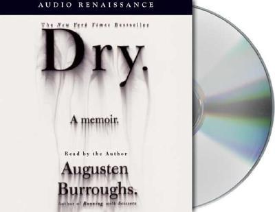 Dry: A Memoir Cover Image