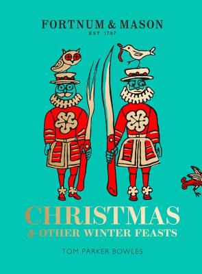 Fortnum & Mason: Christmas & Other Winter Feasts Cover Image