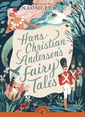 Hans Christian Andersen's Fairy Tales (Puffin Classics) Cover Image