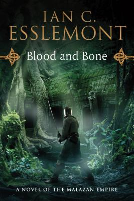 Blood and Bone: A Novel of the Malazan Empire (Novels of the Malazan Empire #5) Cover Image