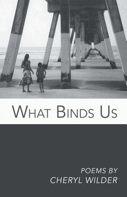 Cover for What Binds Us