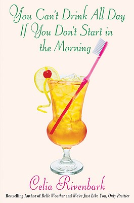 You Can't Drink All Day If You Don't Start in the Morning Cover