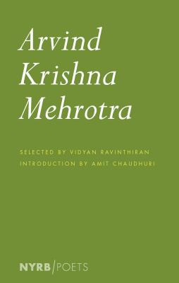 Arvind Krishna Mehrotra: Selected Poems and Translations cover
