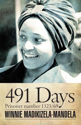 491 Days: Prisoner Number 1323/69 (Modern African Writing) Cover Image