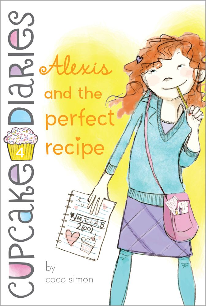 Alexis and the Perfect Recipe (Cupcake Diaries #4) Cover Image
