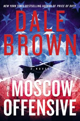 The Moscow Offensive: A Novel (Brad McLanahan #4) Cover Image