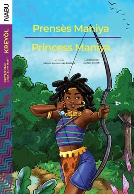 Prensès Maniya/Princess Maniya Cover Image
