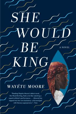 She Would Be King: A Novel Cover Image