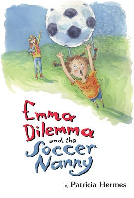 Emma Dilemma and the Soccer Nanny Cover