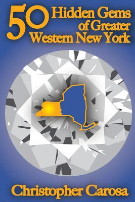 Cover for 50 Hidden Gems of Greater Western New York