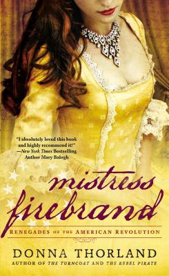 Mistress Firebrand (Renegades of the American Revolution #3) Cover Image