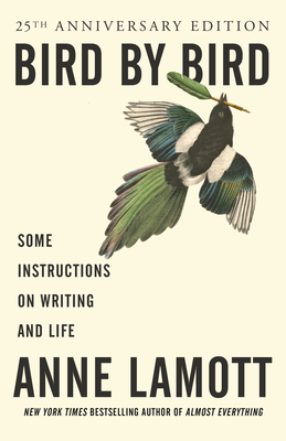 Bird by Bird: Some Instructions on Writing and Life Cover Image