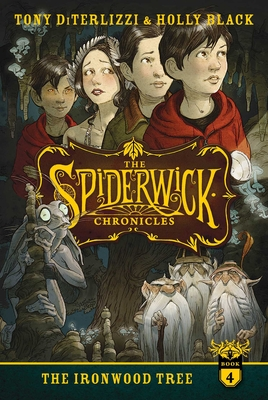 The Ironwood Tree (The Spiderwick Chronicles #4) Cover Image
