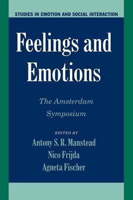 Cover for Feelings and Emotions (Studies in Emotion and Social Interaction)
