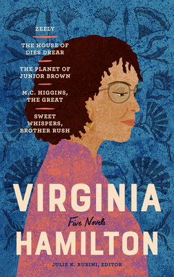 Virginia Hamilton: Five Novels (Loa #348): Zeely / The House of Dies Drear / The Planet of Junior Brown / M.C. Higgins, the Great / Sweet Whispers, Br Cover Image