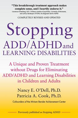 Stopping ADD/ADHD and Learning Disabilities: A Unique and Proven Treatment without Drugs for Eliminating ADD/ADHD and Learning Disabilities in Childre Cover Image