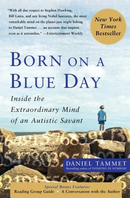 Born on a Blue Day: Inside the Extraordinary Mind of an Autistic Savant Cover Image