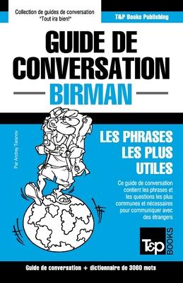Guide de conversation - Birman - Les phrases les plus utiles: Guide de conversation et dictionnaire de 3000 mots (French Collection #72) Cover Image